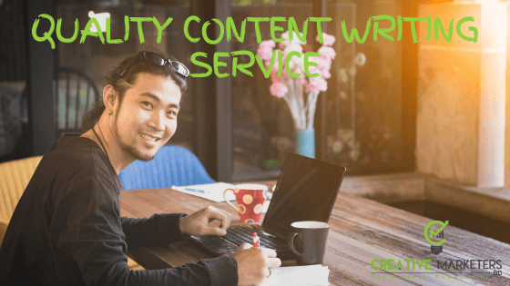 quality content writing service in bangladesh with creative marketers bd