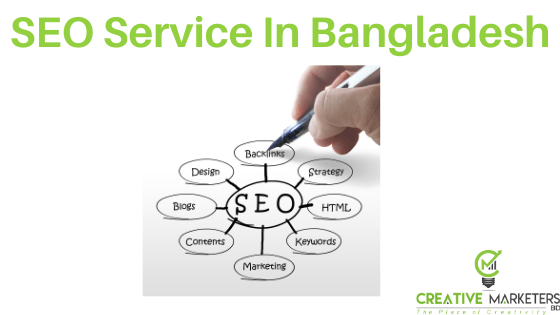 SEO Service In Bangladesh by creative marketers bd